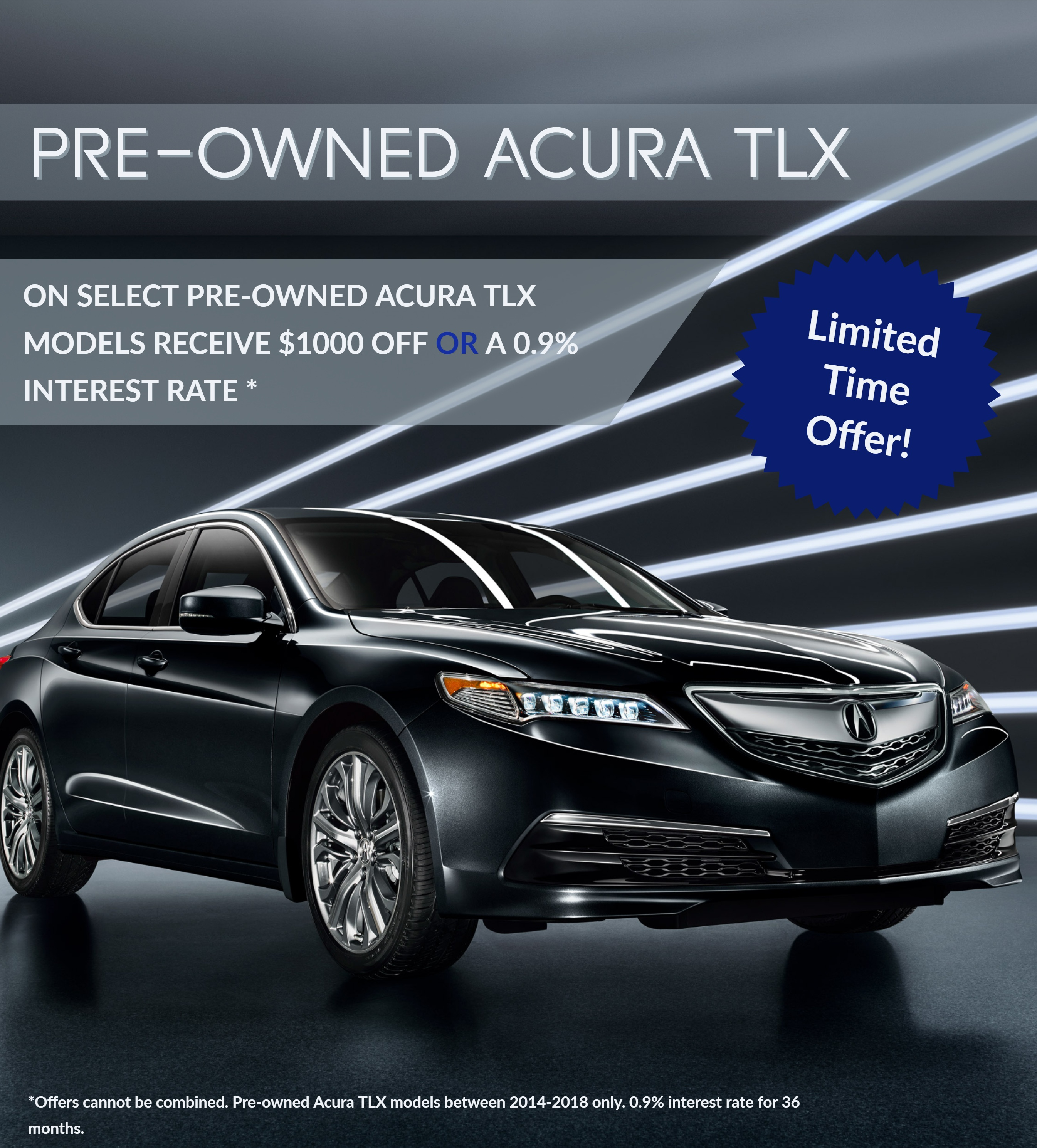 Limited Time Offer - Acura Downtown